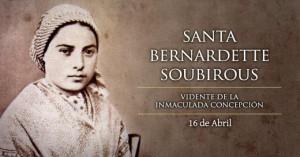 BernardetteSoubirous-16Abril